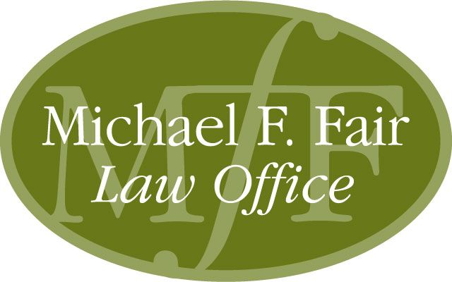 Michael F. Fair Law Office