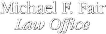 Michael Fair Law Office